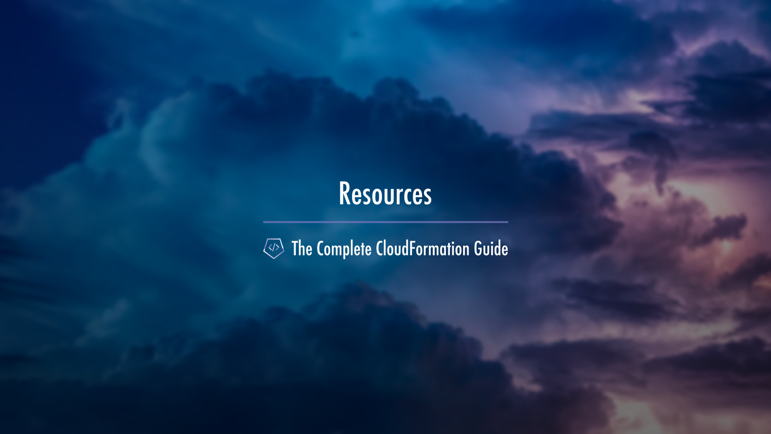 The Complete CloudFormation Guide Resources