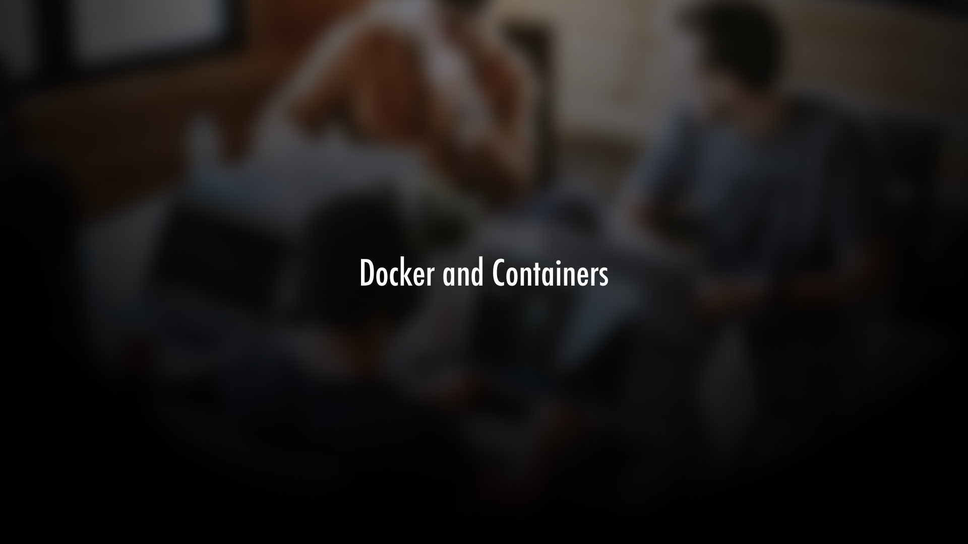 Understanding Modern Cloud Architecture on AWS: Docker and Containers